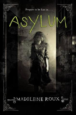 Asylum by madeleine roux book cover