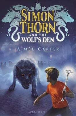 Book cover of Simon Thorn and the Wolf's Den by Aimee Carter
