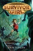 Book cover of Survivor Girl by Erin Teagan