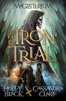 Book cover of The Iron Trial by Holly Black