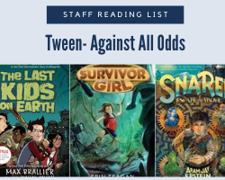 Staff Reading List Icon with the text Tween Against All Odds