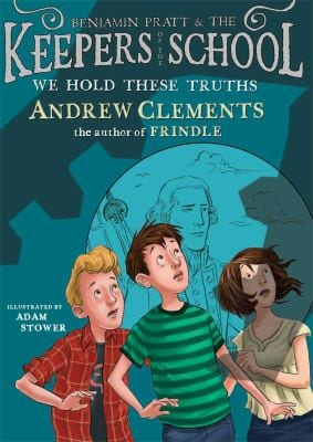 Book cover of We hold these truths by Andrew Clements