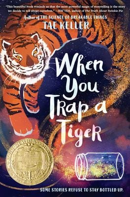 Book cover of When You Trap a Tiger by Keller Tae