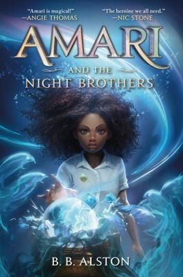 Book cover of 'amari and the night brothers by b.b. alston'