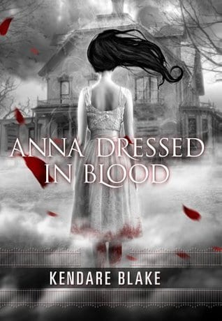 anna dressed in blood by kendare blake book cover