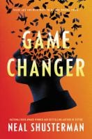 Book cover of game changer by neal shusteman