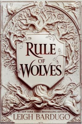 Book cover of rule of wolves by leigh bardugo
