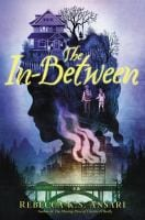 Book cover of 'the in-between by rebecca k.s. ansari'