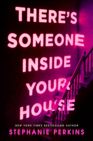 there's someone inside your house by stephanie perkins book cover