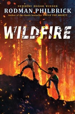 Book cover of wildfire by Rodman Philbrick